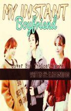 My Instant Boyfriend by ElizaTanquion