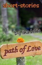 Path of Love by ikadelia