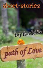 Path of Love by ikadelia