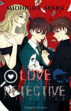 Love Detective by Midnight__Spark