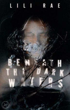 Beneath the Dark Waters by c-citrus