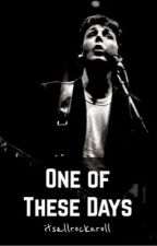 One of These Days - Paul McCartney Fanfiction by itsallrocknroll