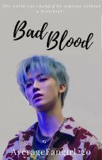 Bad Blood [NoRenMin] ✔ by AverageFangirl220