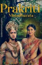 Prakriti (Mahabharata) by sisimaanu
