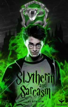 Harry Potter: Slytherin and Sarcasm by azullite