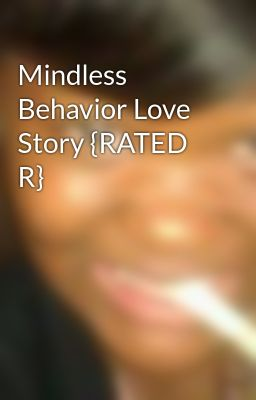 Mindless Behavior Love Story {RATED R}