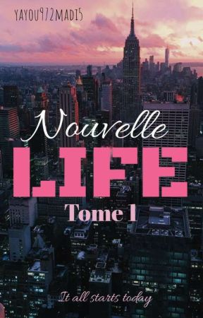 Nouvelle LIFE by yayou972madi5