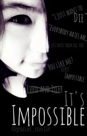 It's Impossible by yanie_me19