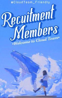 [ ☁️ CLOUD TEAM ☁️] RECRUITMENT MEMBERS | CLOSE