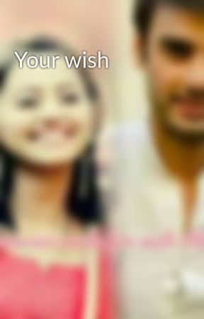 Your wish  by SwaSan_fantasies