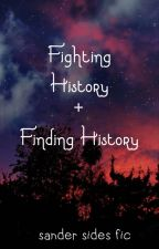Fighting History+Finding History by Spiderfrost