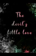 THE DEVILS LITTLE LOVE ✔ by Pritisha20