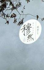 Muted (穆然) [Türkçe çeviri] by littleowlsekai