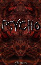 Psycho by Shimaira