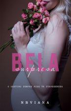 BELA SURPRESA by NRVIANA