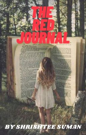 The Red Journal by shrishtee_suman