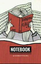 NOTEBOOK by 143wattygirl
