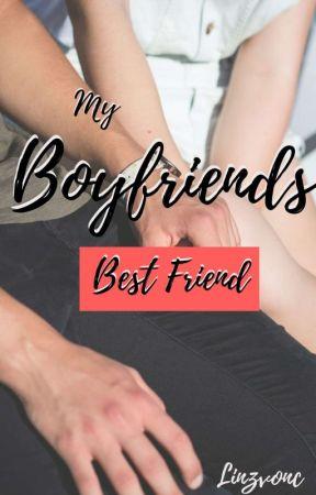 My Boyfriends Best Friend  by linzvonc