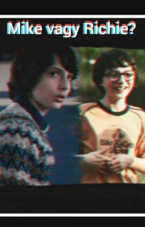 Mike vagy Richie? /Eddie ff [Folytatódik] by eddiexrichie02