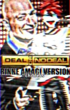 Deal Or No Deal: Rinne Amagi by catinfroghat