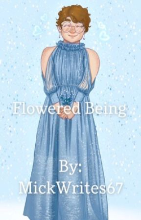 Flowered Being by MickWrites67