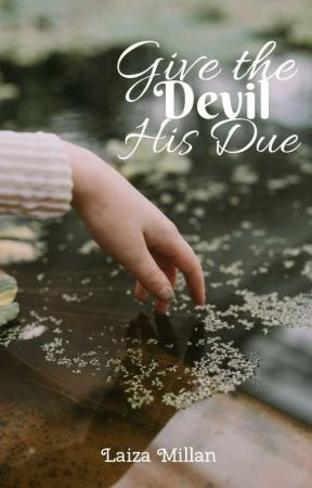 Give the Devil His Due by LaizaMillan