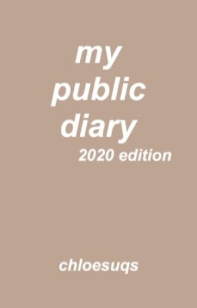my public diary (2020 edition) by chloesuqs