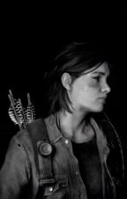 The Last of me Ellie x female!reader by mayablaise
