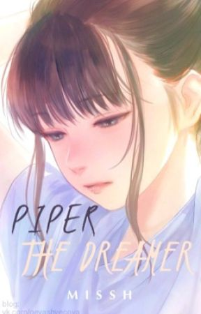 Piper The Dreamer by _Miss_H_