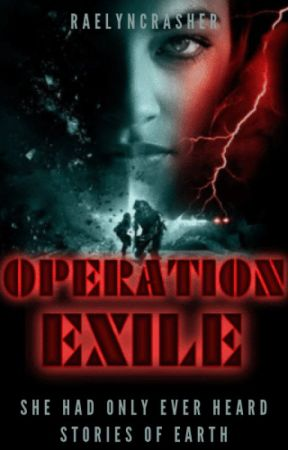 Operation Exile by RaelynCrasher