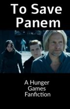To Save Panem by bookobsession46