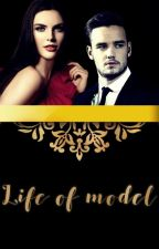 Life of model - One Direction (#Wattys2016) by Anny_Sky