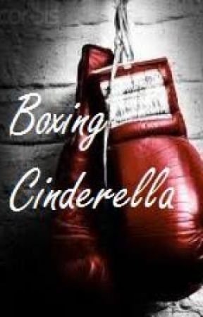 Boxing Cinderella by TheEverLasting