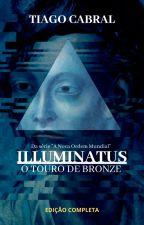 O Touro de Bronze (Capítulos novos toda quinta) by TiagoCabral8
