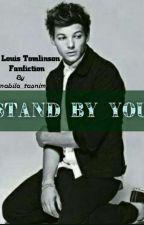 Stand By You // L.T by nabila_tasnim