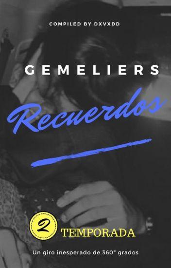 Recuerdos | Gemeliers. 2°Temporada 'Mi verano'