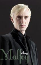 Malfoy (a Harry Potter FanFic) by S3lmyy