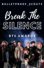 Break The Silence Awards 2020 ⋆ Open by Bulletproof_Scouts