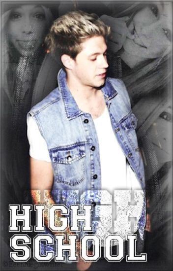 High school [CZ - Niall Horan]