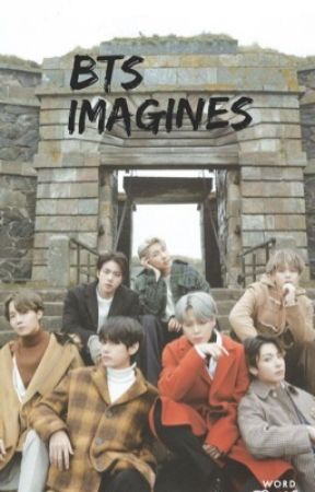 BTS Imagines by Ksjinnie_
