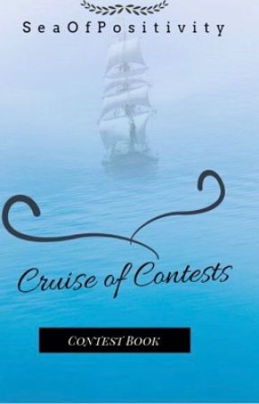 Cruise of Contests by SeaOfPositivity