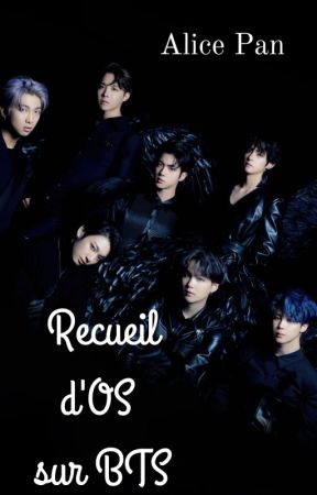 Recueil d'OS BTS by _AlicePan