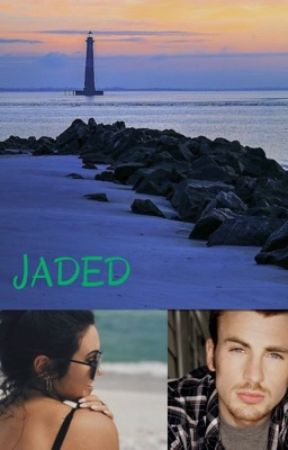 Jaded (Chris Evans Fanfic) by Lovey1206