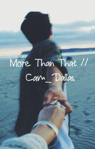 More Than That // Cameron Dallas