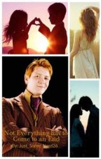 Not Everything has to Come to an End || Fred Weasley x Reader by Just_Some_Nerd26