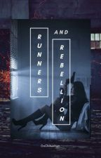 Runners and Rebellion  by DaChihuahua
