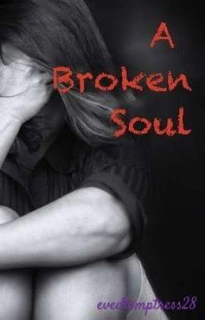 A Broken Soul by evedtemptress28