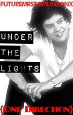 Under the Lights {One Direction} by ignorebutterfliesx