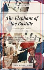 The Elephant of the Bastille >> LES MISERABLES [Enjolras x OC ] by perfectlybadforyou