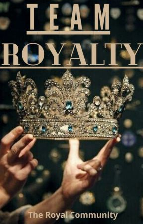 👑Team Royalty👑 by The_Royal_Community
